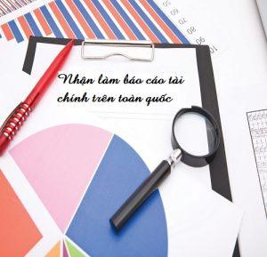 Nhận làm báo cáo tài chính trên toàn quốc